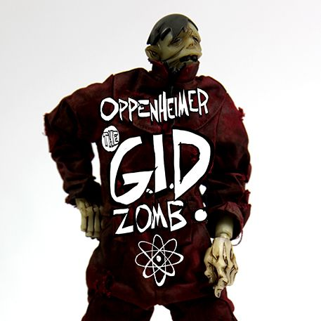 Oppenheimer, the GID Zomb (small)