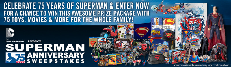 Superman 75th Anniversary Sweepstakes